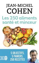 Les 250 aliments santé et minceur