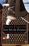 Les fils de France -   -  - 9782290130841