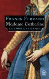 Madame Catherine -   -  - 9782290130858