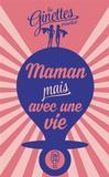 Maman mais avec une vie -   -  - 9782290123867