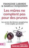Les mûres ne comptent pas pour des prunes -   -  - 9782290122556