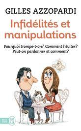 Infidélités et manipulations