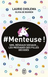 #Menteuse !