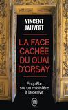 La face cachée du Quai d'Orsay -   -  - 9782290140291