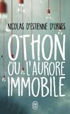 Othon ou L'aurore immobile -   -  - 9782290147696