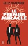 Le premier miracle - Gilles Legardinier -  - 9782290137352