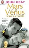 Mars et Vénus sous la couette - John Gray -  - 9782290336731